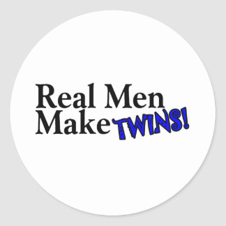 Real Men Make Twins (B) Round Stickers
