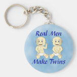 Real Men Make Twins Keychain