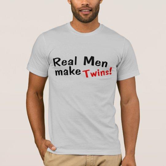 Real Men Make Twins T-Shirt