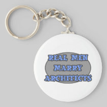 Real Men Marry Architects Basic Round Button Keychain