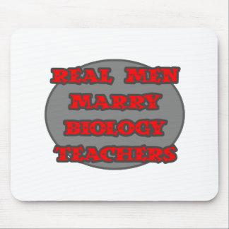 Real Men Marry Biology Teachers Mousepads