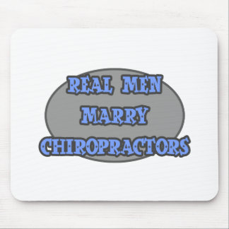 Real Men Marry Chiropractors Mouse Pad