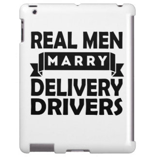Real Men Marry Delivery Drivers