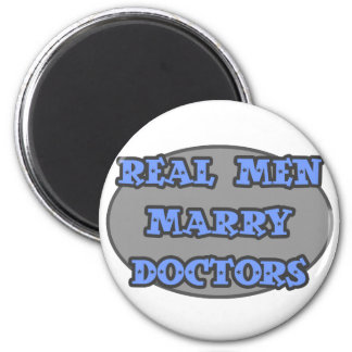 Real Men Marry Doctors Magnet