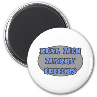 Real Men Marry Editors 2 Inch Round Magnet