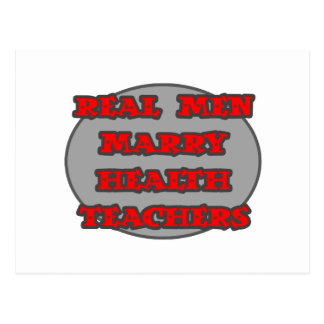 Real Men Marry Health Teachers Post Cards
