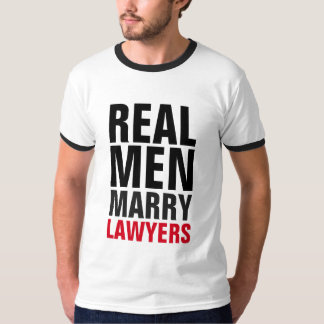 Real Men Marry Lawyers T Shirt