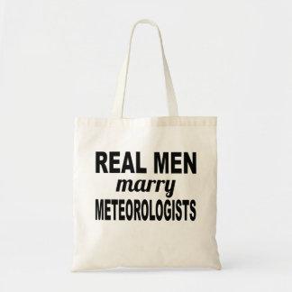 Real Men Marry Meteorologists Budget Tote Bag