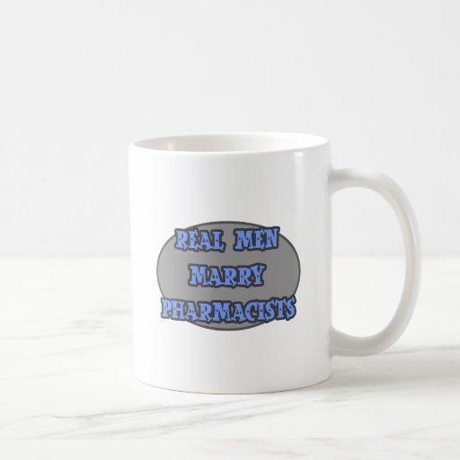 Real Men Marry Pharmacists Coffee Mug
