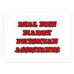 Real Men Marry Physician Assistants Postcards
