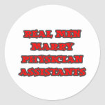 Real Men Marry Physician Assistants Sticker