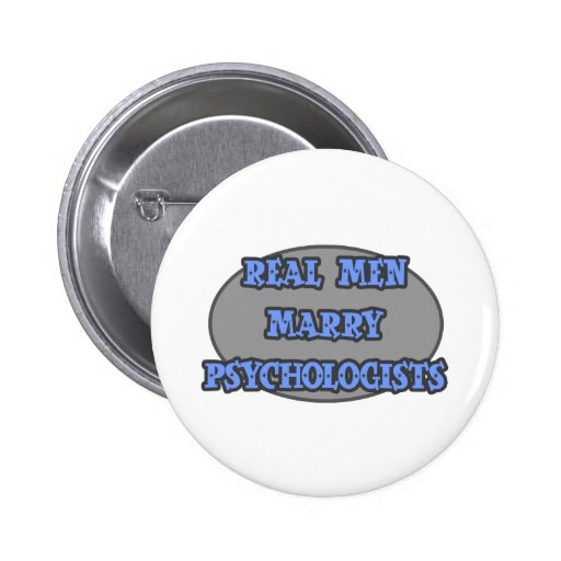Real Men Marry Psychologists Pin