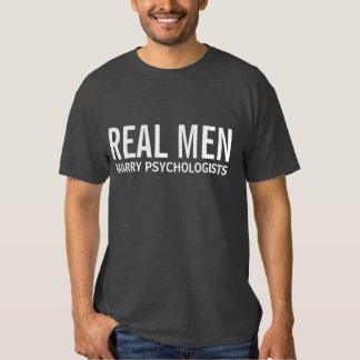 Real Men Marry Psychologists Tee Shirt