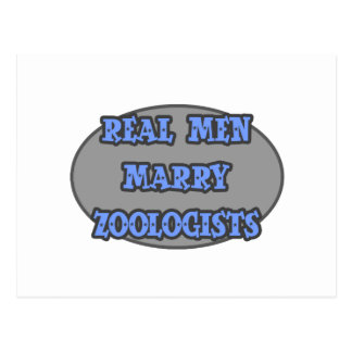 Real Men Marry Zoologists Post Cards
