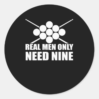 Real Men Need Nine Ball Pool Billiards Classic Round Sticker