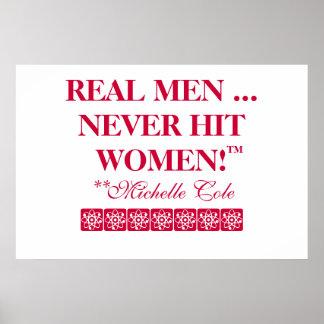 REAL MEN NEVER HIT WOMEN POSTER! POSTER