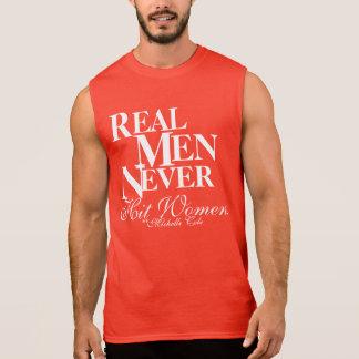 Real Men Never Hit Women! Sleeveless Tees