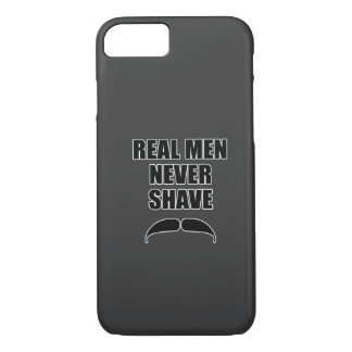 Real Men Never Shave iPhone 8/7 Case