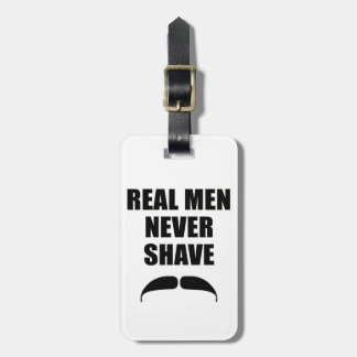 Real Men Never Shave Tag For Bags