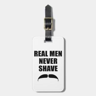 Real Men Never Shave Travel Bag Tag