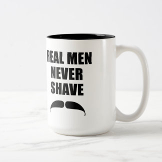 Real Men Never Shave Two-Tone Coffee Mug