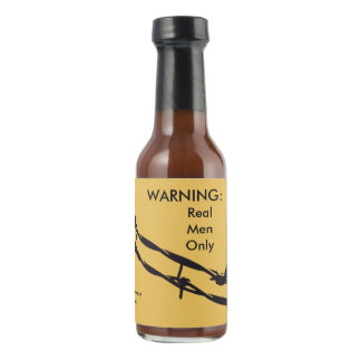 Real Men Only Barb Wire Personalized Sauce