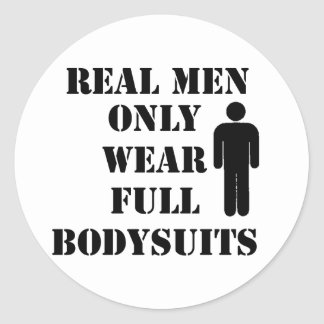Real Men Only Wear Full Bodysuits Scuba Humor Classic Round Sticker