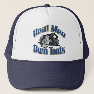 Real men own tools trucker hat