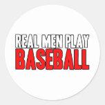 Real Men Play Baseball Classic Round Sticker