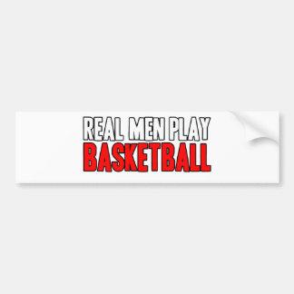 Real Men Play Basketball Bumper Sticker