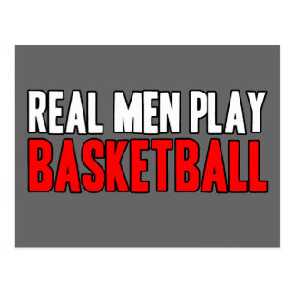 Real Men Play Basketball Postcard