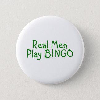 Real Men Play Bingo Button