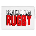 Real Men Play Rugby Card
