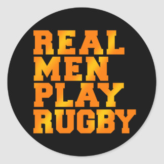 Real Men Play Rugby Classic Round Sticker