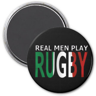 Real Men Play Rugby Italy Refrigerator Magnet