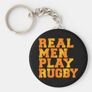 Real Men Play Rugby Keychain