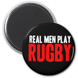 Real Men Play Rugby Fridge Magnet
