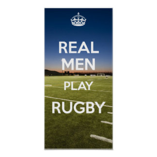 REAL MEN PLAY RUGBY POSTER