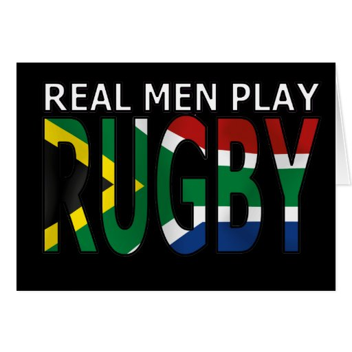 Real Men play Rugby South Africa Card