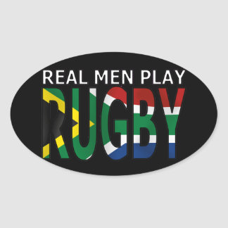 Real Men play Rugby South Africa Oval Sticker