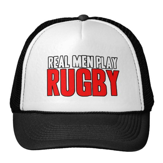 Real Men Play Rugby Trucker Hat