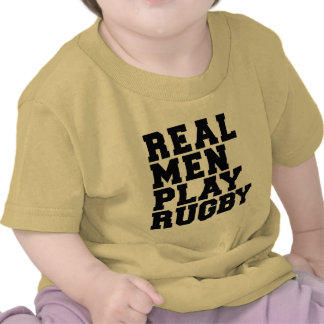 Real Men Play Rugby T-shirt