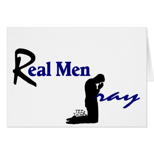 Real Men Pray Card