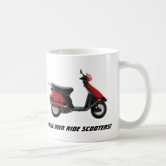 Real Men Ride Scooters! Coffee Mugs