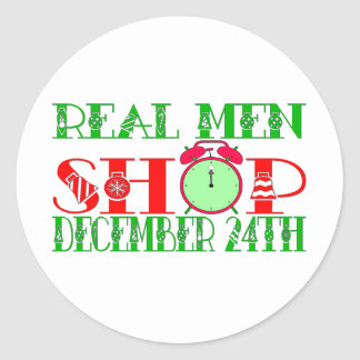 REAL MEN SHOP DECEMBER 24TH CLASSIC ROUND STICKER