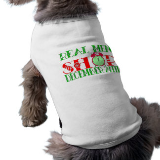 REAL MEN SHOP DECEMBER 24TH DOG SHIRT