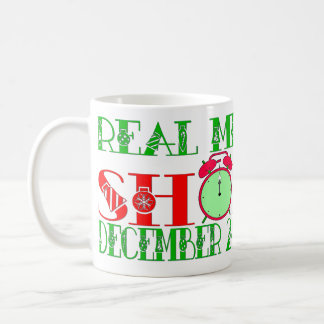 REAL MEN SHOP DECEMBER 24TH CLASSIC WHITE COFFEE MUG