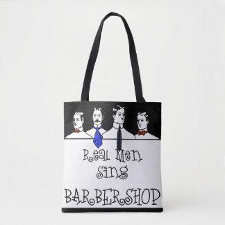 Real Men Sing Barbershop Tote Bag