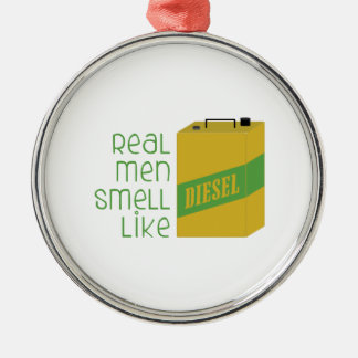 Real Men Smell Like Metal Ornament