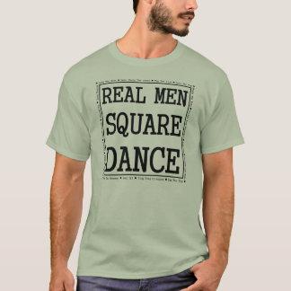 Real Men Square Dance T-Shirt